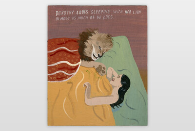 Dorothy Loves Sleeping With Her Lion Almost As Much As He Does. Acrylfarbe auf Sperrholz